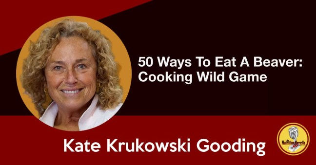 50 Ways To Eat A Beaver, Nutrition Heretic Podcast