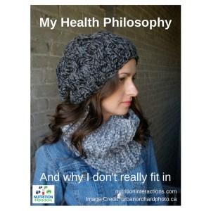 My Health Philosophy