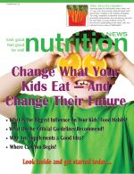 Nutrition News Change What You Kids Eat and Change Their Future