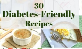 30 Diabetes Friendly Recipes