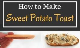 How to make Sweet Potato Toast