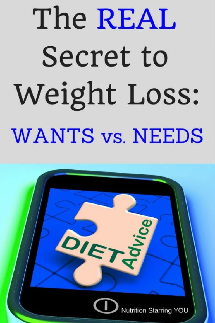 The REAL Secret to Weight Loss: WANTS vs. NEEDS