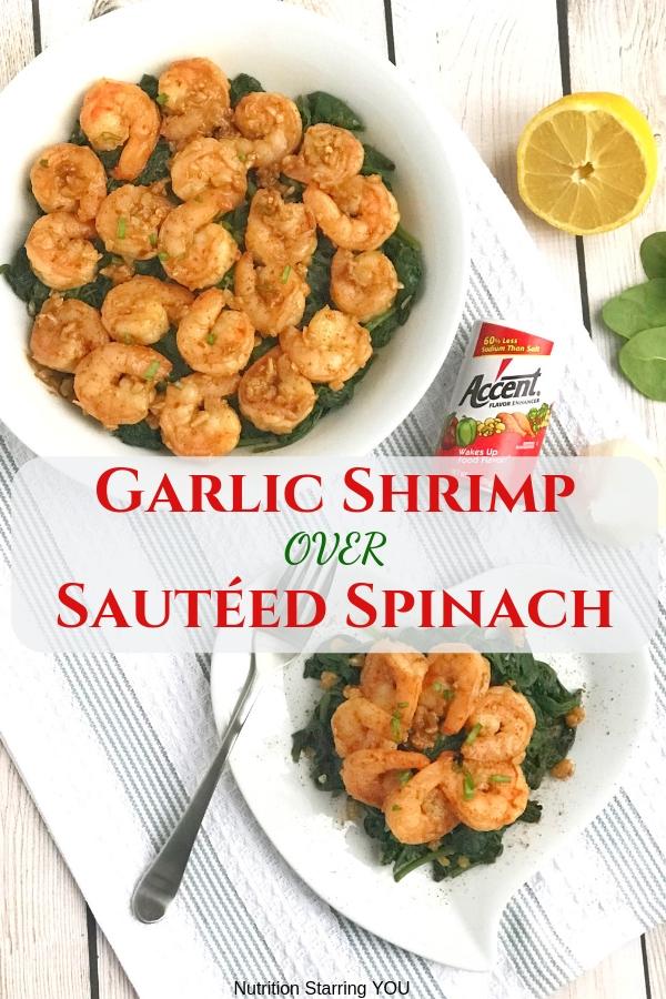 Garlic Shrimp over Sautéed Spinach
