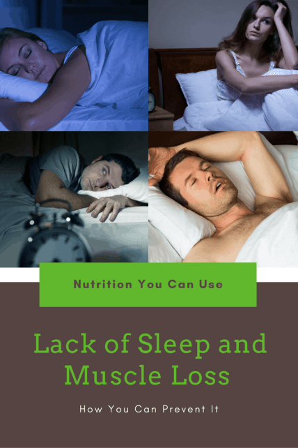 Lack of Sleep and Muscle Loss - How You Can Prevent It