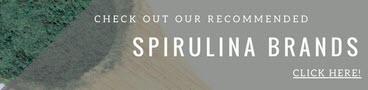 Recommended Spirulina Brands