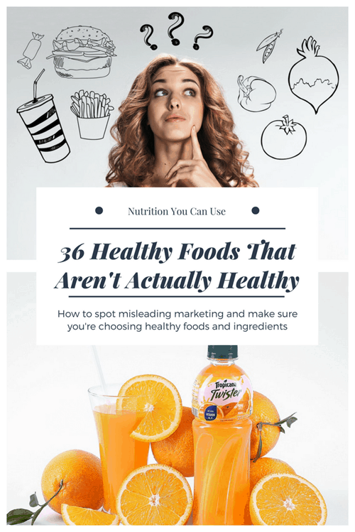 36 Healthy Foods That Are Not Actually Healthy
