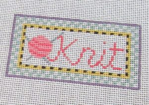 ks-Kathy Schenkel Knit needlepoint saying