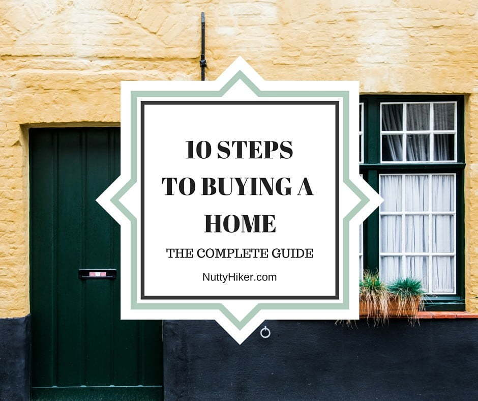 10 Steps To Buying A Home: The Complete Guide