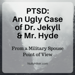 PTSD: An ugly case of Dr. Jekyll & Mr. Hyde