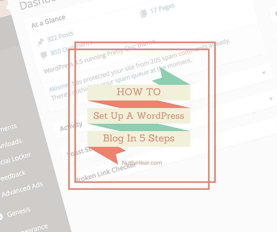 How to set up your WordPress Blog in 5 easy steps!