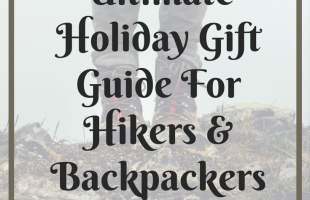 Ultimate Holiday Gift Guide for Hikers