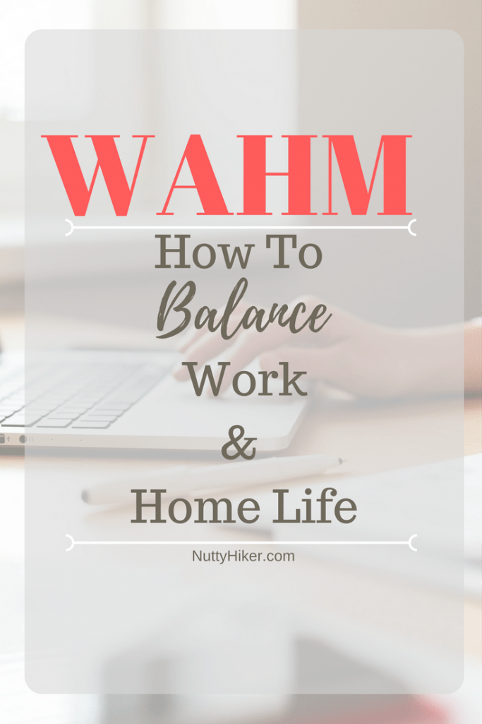 WAHM How to Balance Work and Home Life