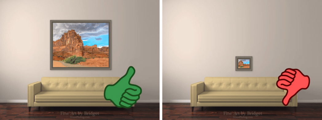 Make sure you are placing the correct size artwork over furniture!