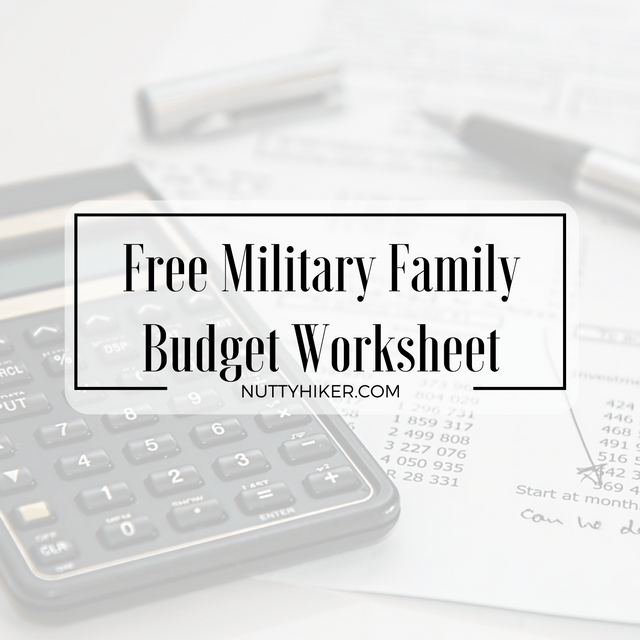 Free Military Family Budget Worksheet with step by step instructions