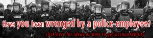 Want to share your experience with police? Simply click the banner to submit a post.