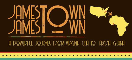 Jamestown to Jamestown: A Powerful Journey from Virginia, USA to Accra, Ghana