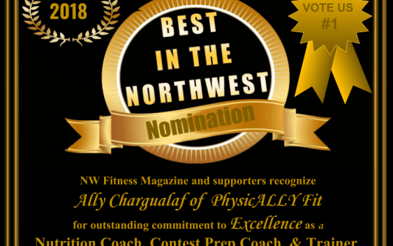 NW Fitness Magazine's Best in the NW -Ally Chargualaf of PhysicALLY Fit - Nutrition Coach, Contest Prep Coach, & Trainer.