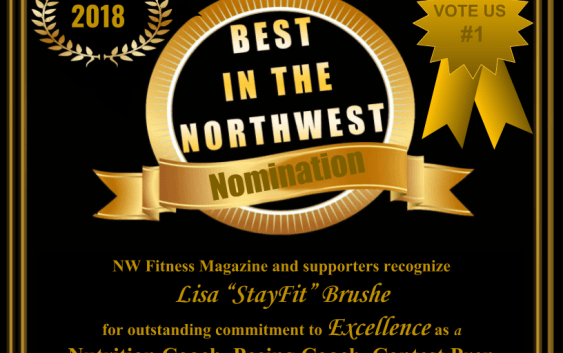"NW Fitness Magazine's Best in the NW – Lisa ""StayFit Brushe – Nutrition Coach, Posing Coach, Contest Prep Coach, Trainer & Competition Team Coach"