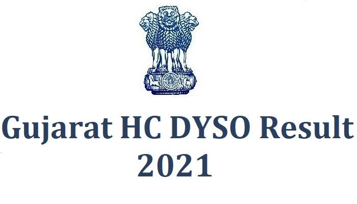 Gujarat High Court DYSO Result 2021 Answer Key, Cut Off, Merit List