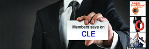 "A lawyer holds a card that reads ""Members save on CLE"""