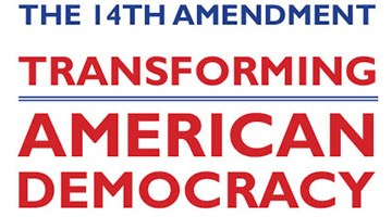 "Law Day 2017 banner ""The 14th Amendment:: American Democracy"""