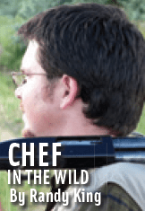 Chef in the Wild- by Randy King