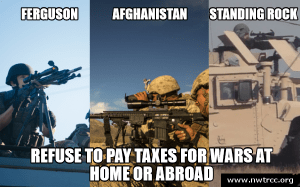 3 pictures of snipers in Ferguson, Afghanistan, and Standing Rock respectively. Text below: Reufse to pay taxes for wars at home or abroad - <a href=
