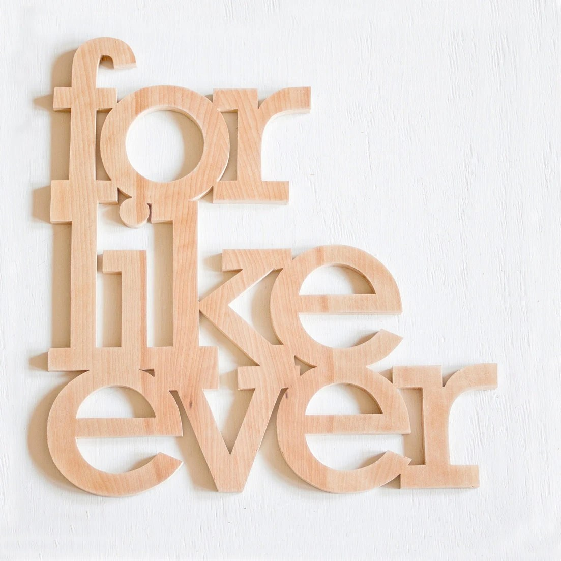 for like ever sign made from recycled slabs of wood 18x16.5