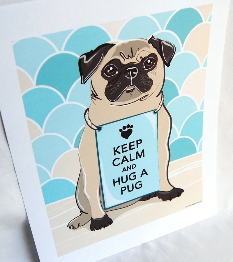 Keep Calm Pug with Scaled Background - 7x9 Print