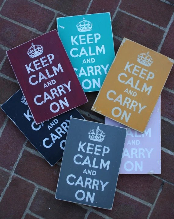 Keep Calm and Carry On - Medium Distressed Sign You Pick the Color