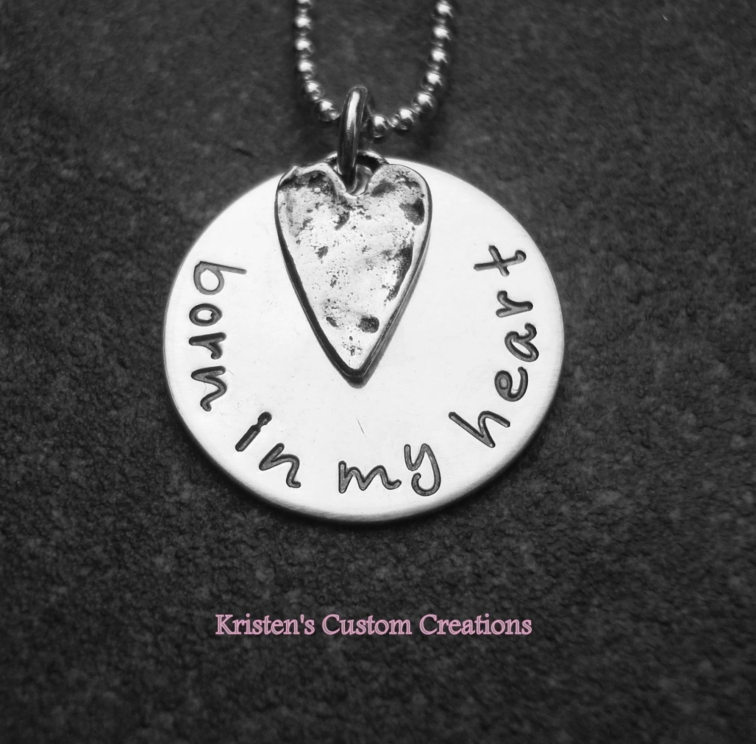 Born in my heart necklace now available  with  fancy script