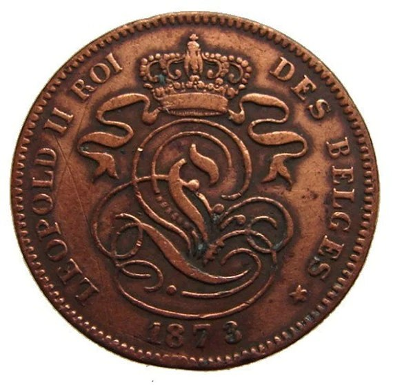 ANTIQUE Over 130 Years Old 1873 Kingdom of BELGIUM Leopold II 2 Cents Copper Coin