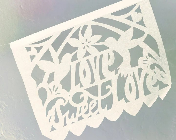 SAMPLE SALE . Love Sweet Love Papel Picado Banners