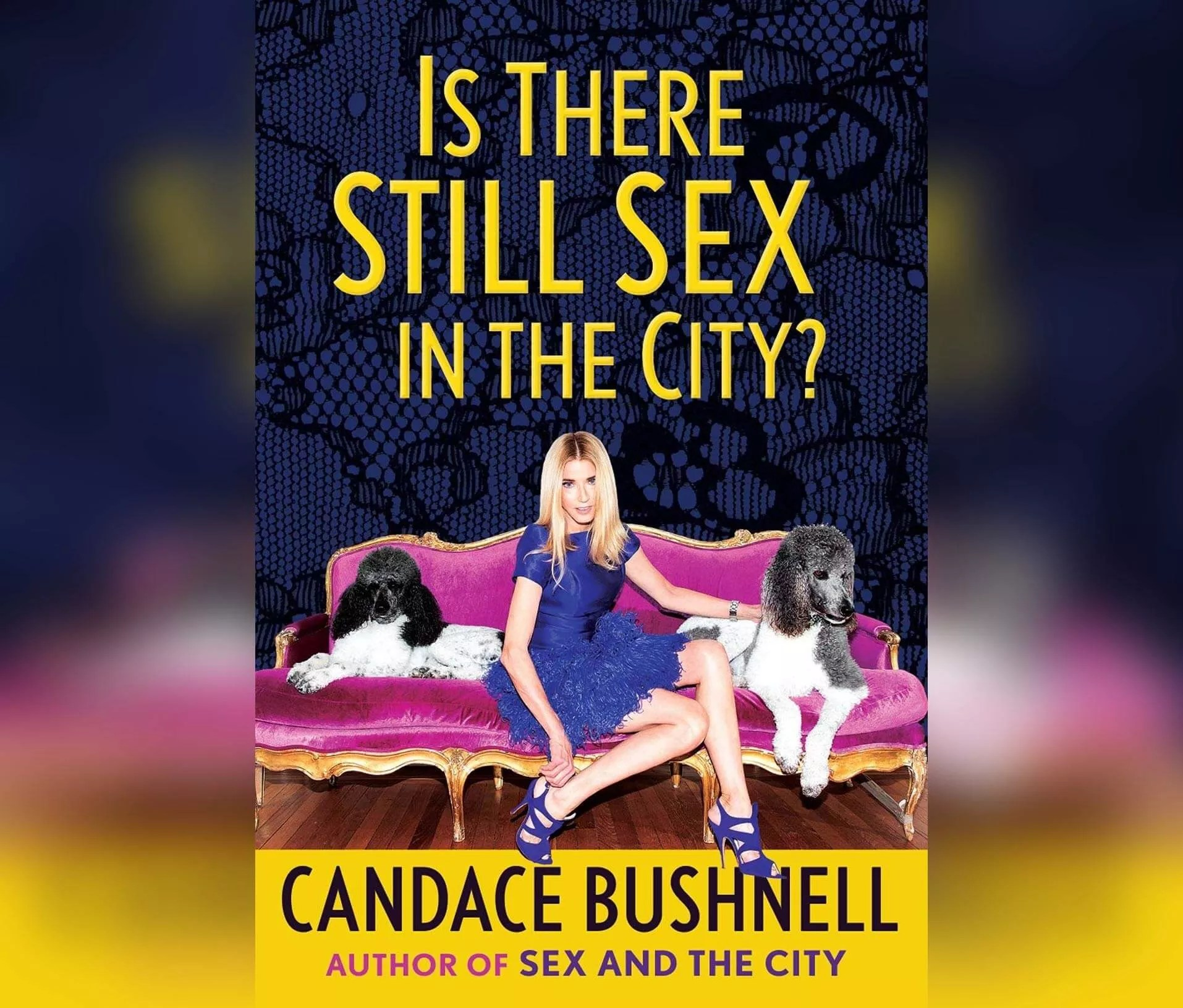 is there still sex in the city candace bushnell