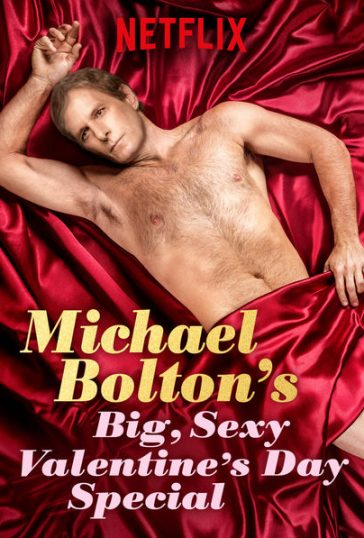 Michael Bolton's Big, Sexy Valentines Day Special