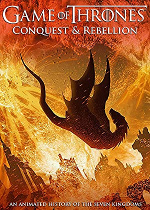 Game of Thrones Conquest & Rebellion: An Animated History of the Seven Kingdoms