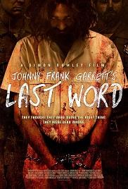Johnny Frank Garretts Last Word