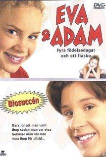 Eva & Adam – Fyra födelsedagar och ett fiasko