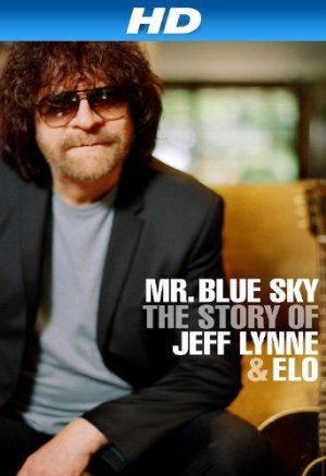 Mr Blue Sky The Story of Jeff Lynne & ELO