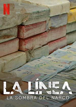 La Línea: La Sombra del Narco