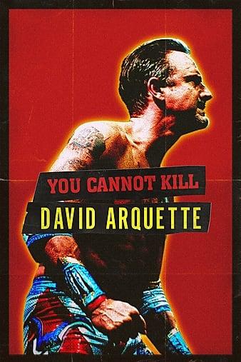 You Cannot Kill David Arquette