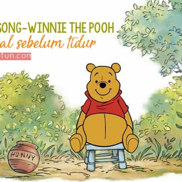 Bed Time Song-Winnie The Pooh: Ritual Sebelum Tidur Bersama Anak yang Menyenangkan