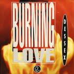 Burning Love/D-Essex