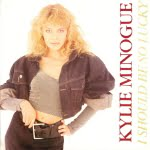 I Should Be So Lucky/Kylie Minogue