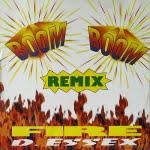 Boom Boom Fire Remix