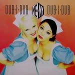 Dub-I-Dub/Me & My