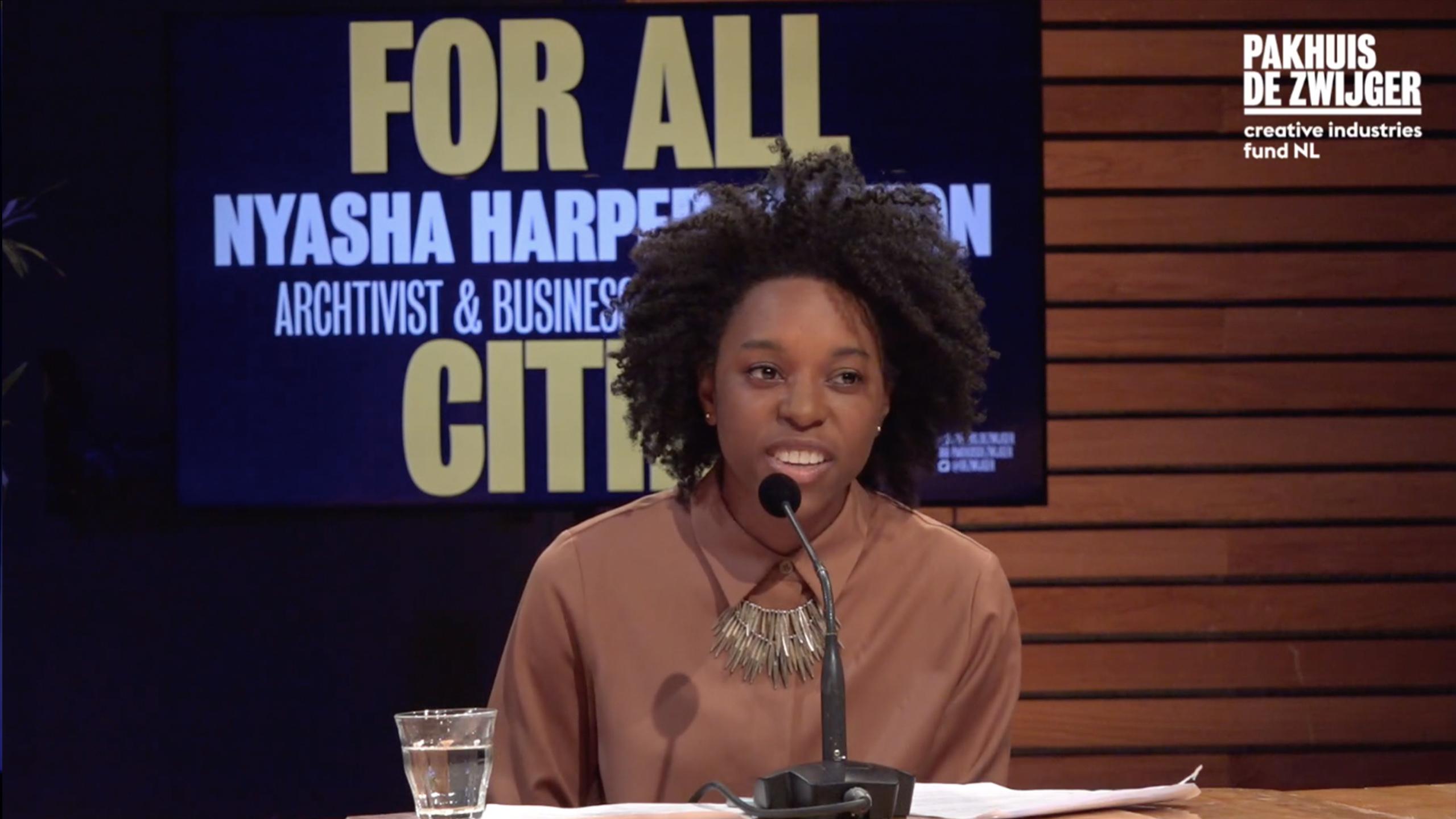 Designing Cities for All - Planet City - Pakhuis de Zwijger - Nyasha Harper-Michon