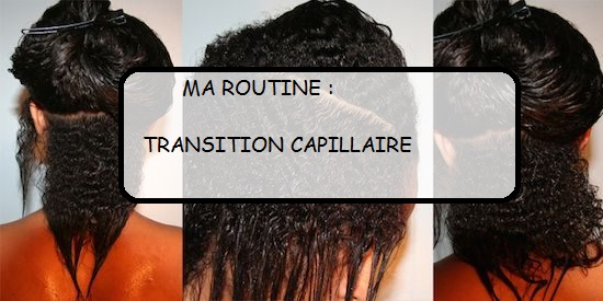 ma routine transition capillaire