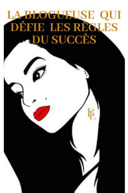 cette blogueuse qui défit les règles du succès