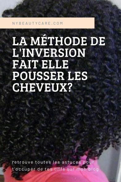 découvre la méthode de l'inversion pour faire pousser tes cheveux